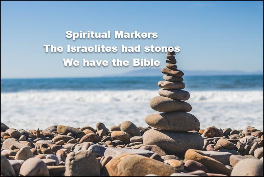 Joshua 4 spiritual markers2a